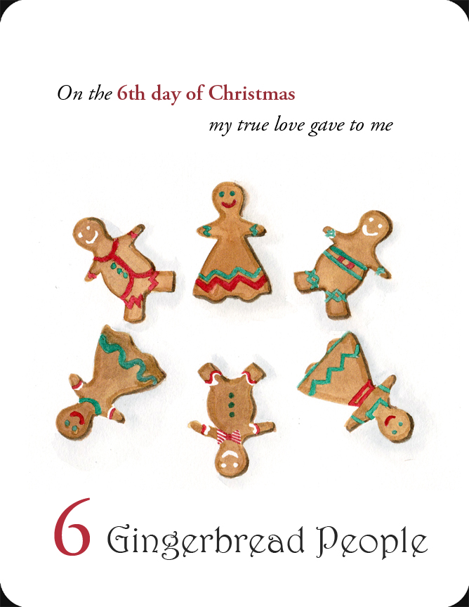 The 6th in a set of the 12 Days of Christmas, 6 Gingerbread People