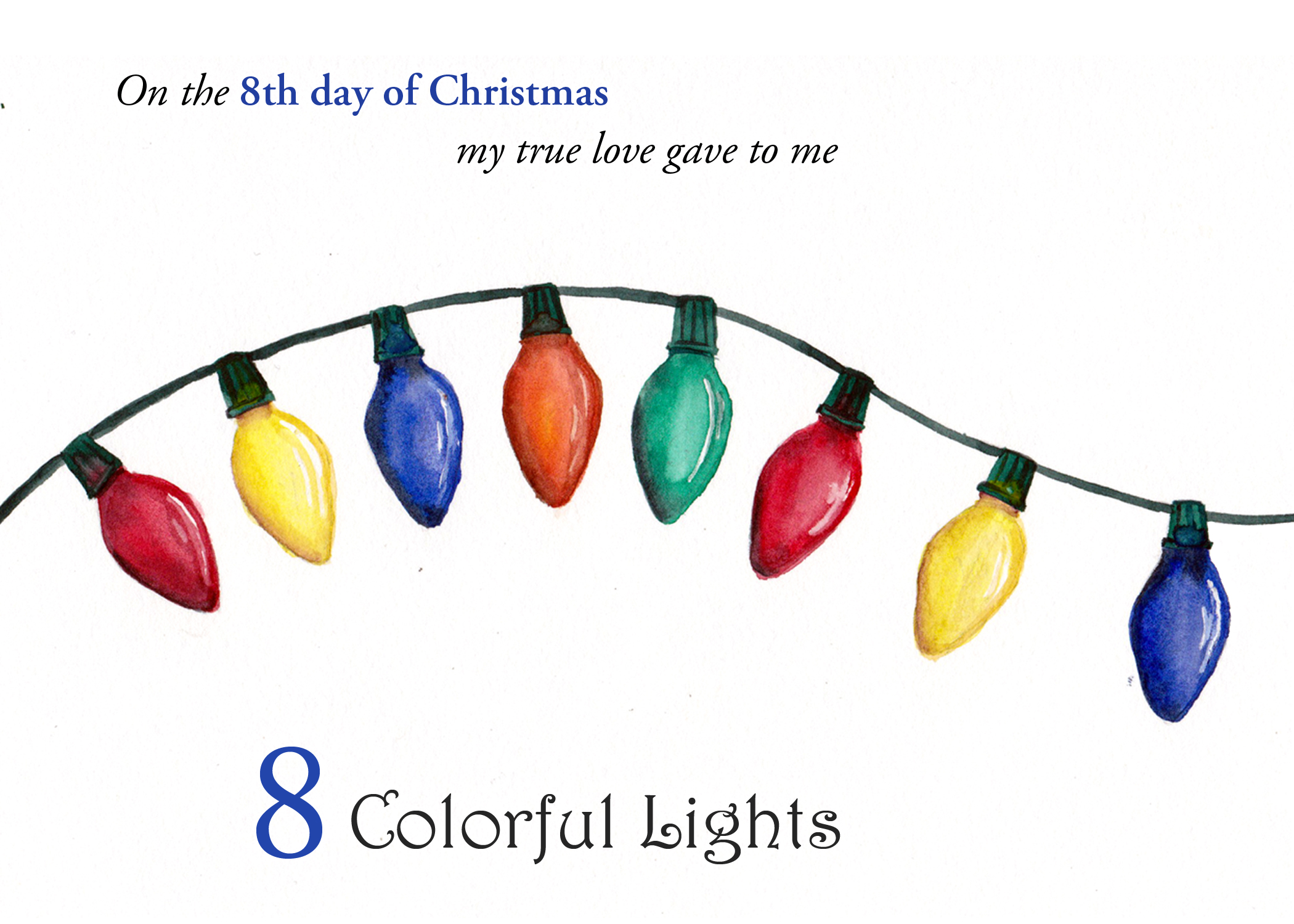 The 8th folded card in a set of the 12 Days of Christmas, 8 Colorful Lights