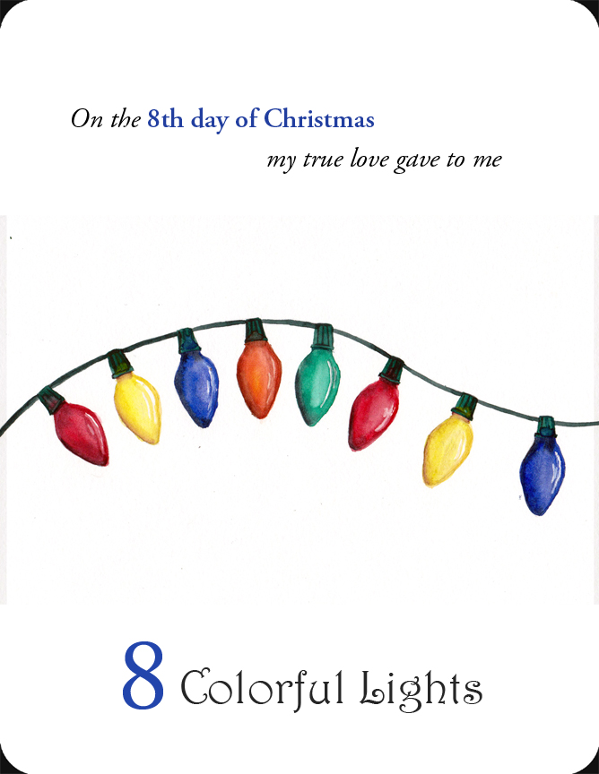 The 8th in a set of the 12 Days of Christmas, 8 Colorful Lights