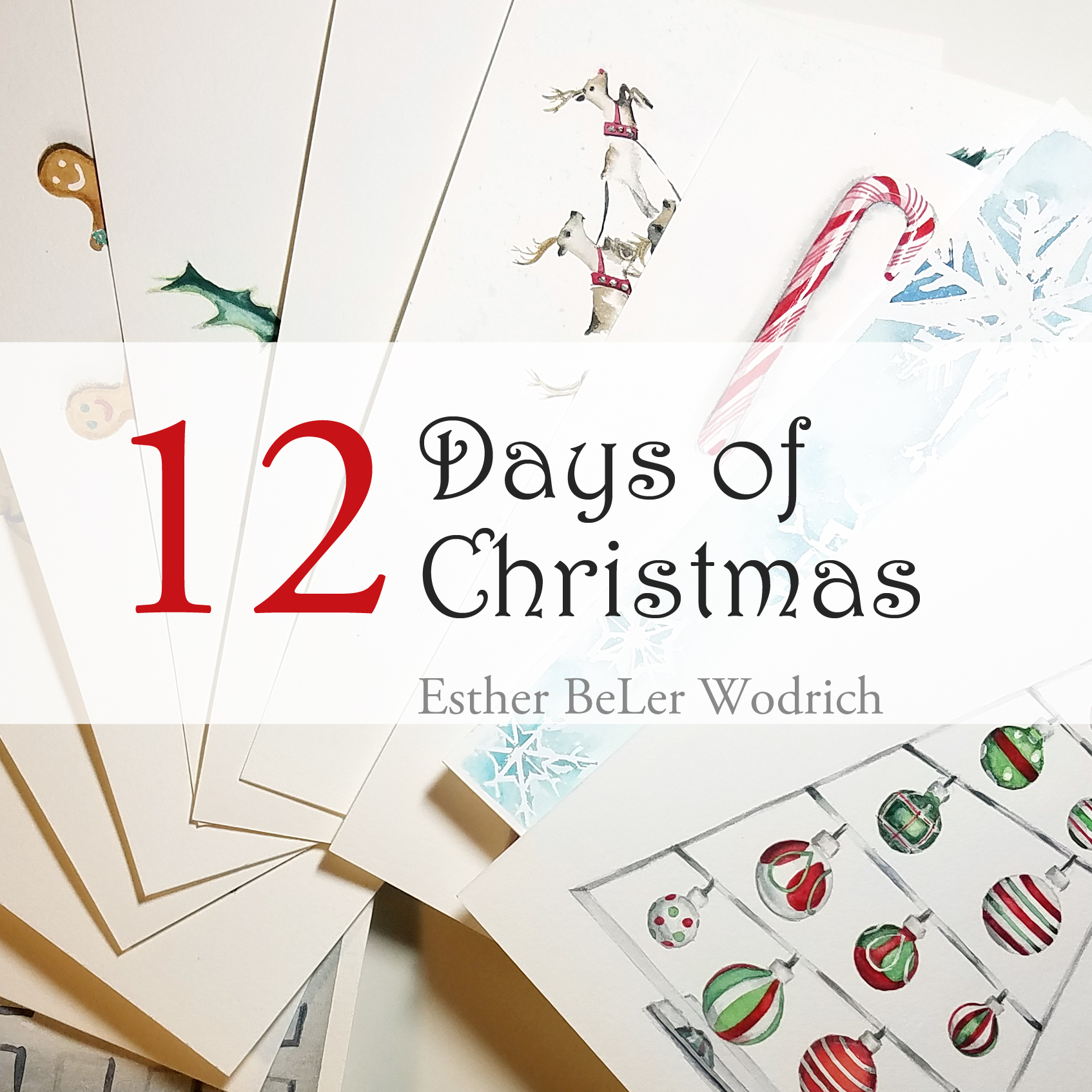 12 Days of Christmas series by artist Esther BeLer Wodrich
