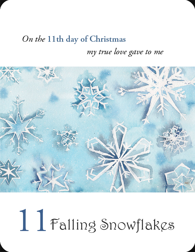 The 11th in a set of the 12 Days of Christmas, 11 Falling Snowflakes