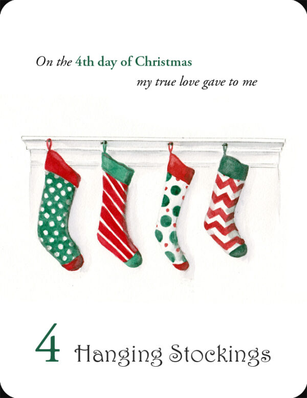 The 4th in a set of the 12 Days of Christmas, 4 Hanging Stockings
