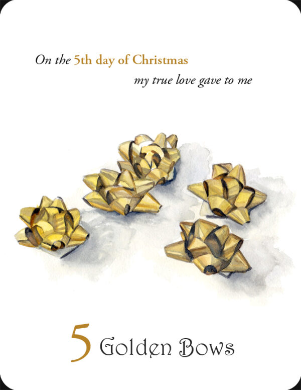 The 5th in a set of the 12 Days of Christmas, 5 Golden Bows