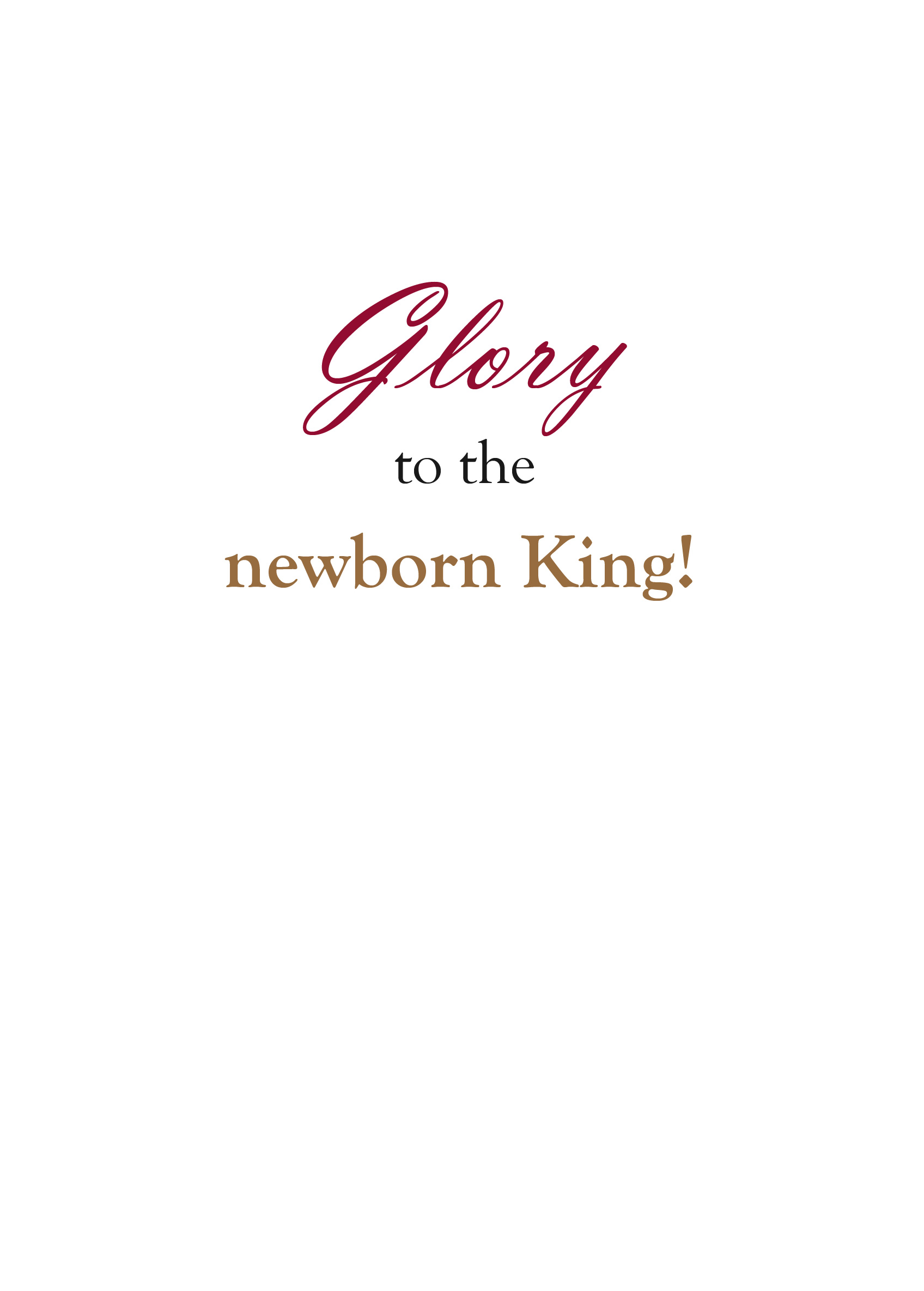 "Christmas card insert saying ""Glory to the newborn King!"""
