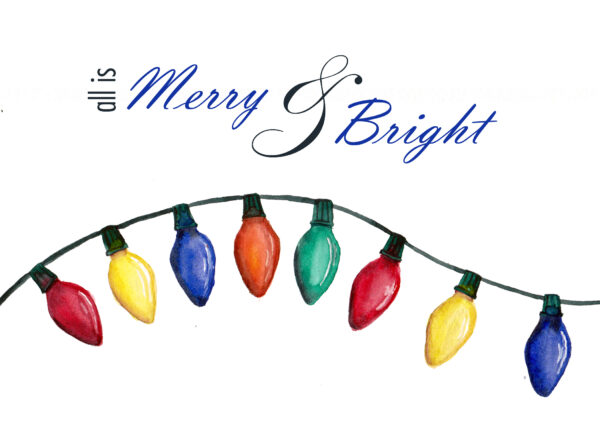 """""""All is Merry & Bright"""" is a set of 12 Christmas cards with painted Christmas lights on the front"""